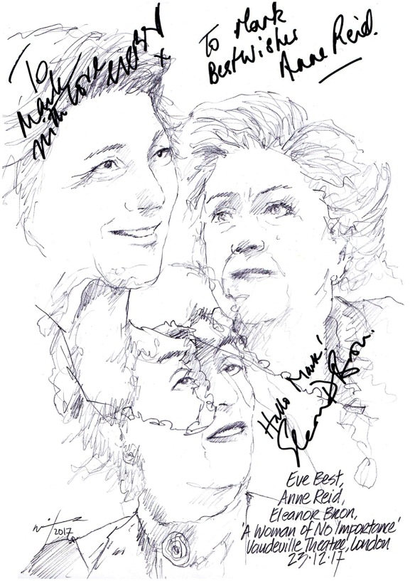 Autographed drawing of Eve Best, Anne Reid and Eleanor Bron in A Woman of No Importance at the Vaudeville Theatre on London's West End
