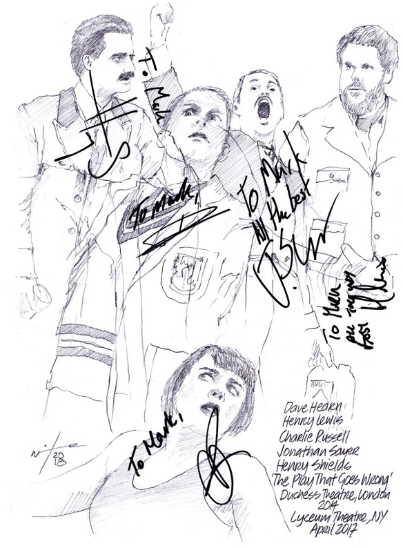 Autographed drawing of Dave Hearn, Henry Lewis, Charlie Russell, Jonathan Sayer and Henry Shields in The Play that Goes Wrong at the Duchess Theatre in London and the Lyceum Theatre in New York