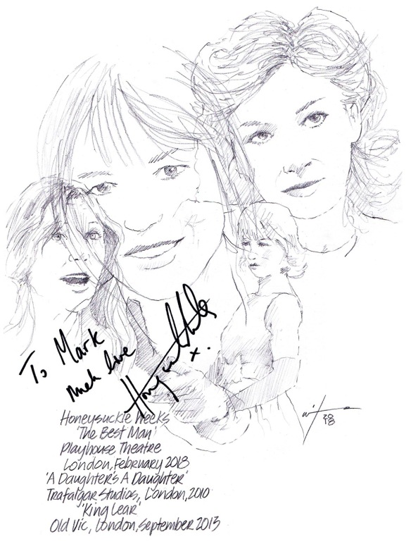 Autographed drawing of Honeysuckle Weeks in The Best Man at the Playhouse Theatre, A Daughter's Daughter at Trafalgar Studios and in King Lear at the Old Vic in London