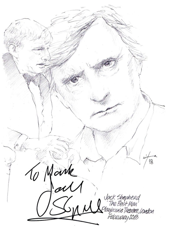 Autographed drawing of Jack Shepherd in The Best Man at the Playhouse Theatre on London's West End