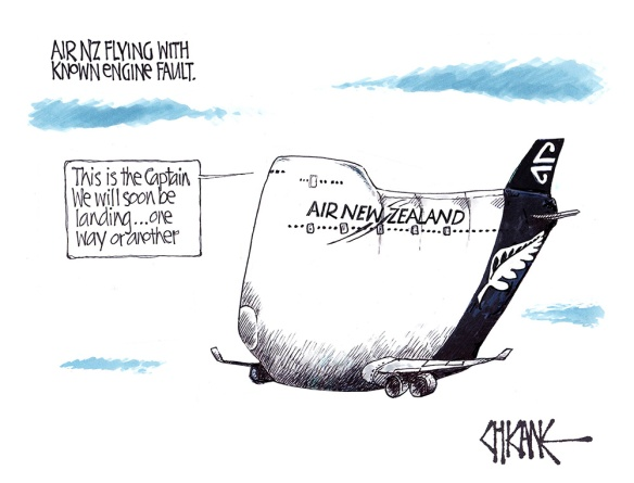 "Cartoon of an Air New Zealand Plane captioned ""Air New Zealand flying with known engine falut and a speech bubble saying ""this is the Captain. We will soon be landing, one way or another"""