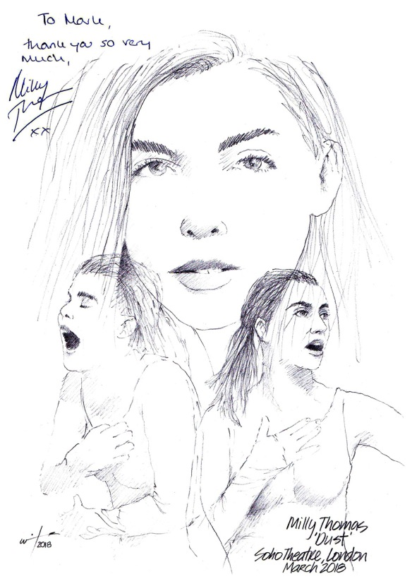 Autographed drawing of Milly Thomas in Dust at the Soho Theatre in London