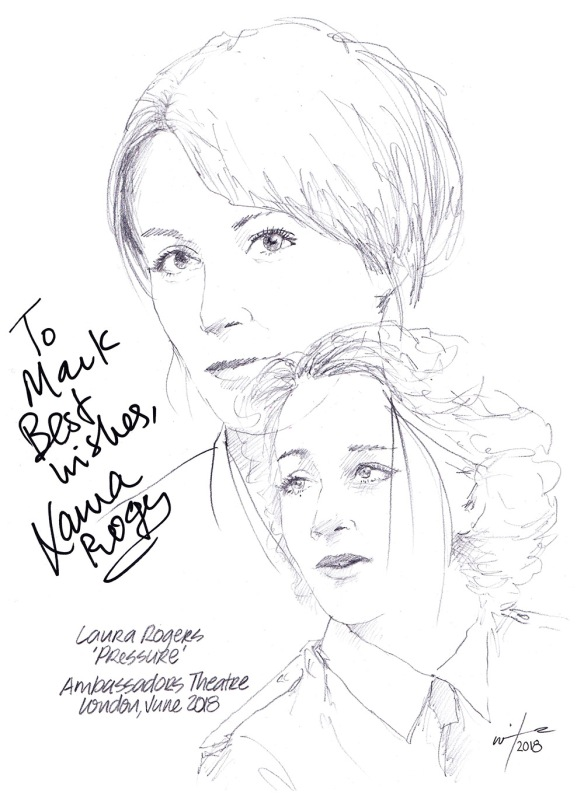 Autographed drawing of Laura Rogers in Pressure at the Ambassadors Theatre on London's West End