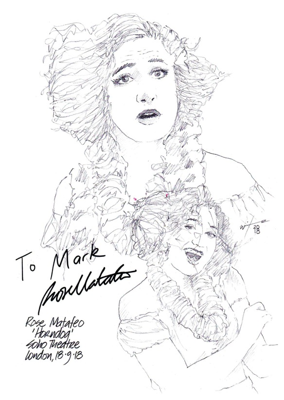 Autographed drawing of Rose Matafeo in Horndog at the Soho Theatre on London's West End