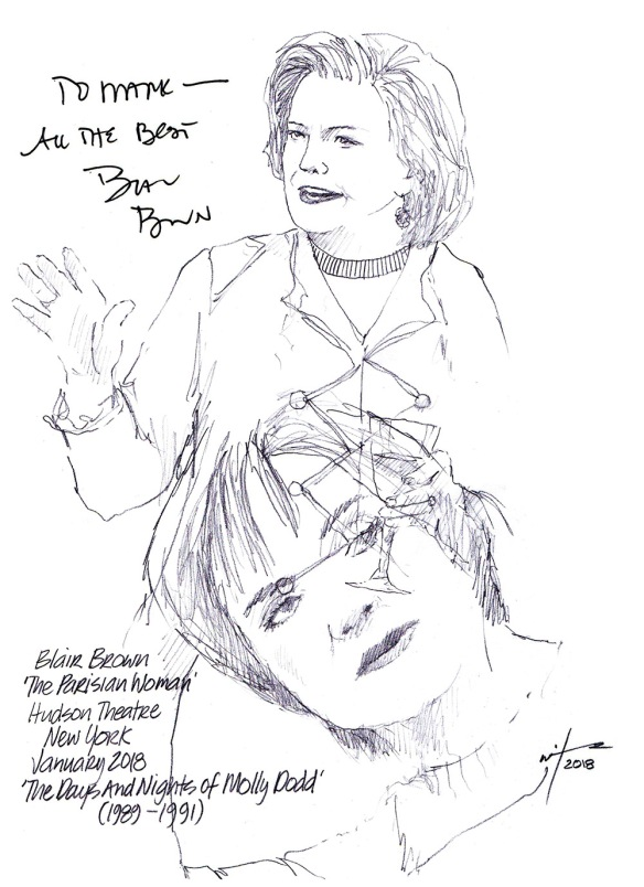 Autographed drawing of Blair Brown in The Parisian Woman at the Hudson Theater in New York and in The Days and Nights of Molly Dodd