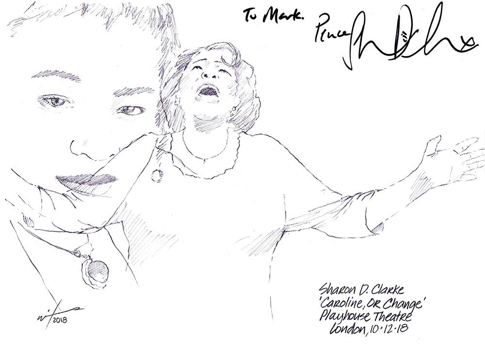 Autographed drawing of Sharon D Clarke in Caroline, Or Change at the Playhouse Theatre on London's West End